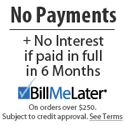 Bill Me Later - No Payments for 6 Months